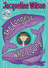 TheLongest Whale Song by Wilson, Jacqueline ( Author ) ON Sep-30-2010, Hardback,