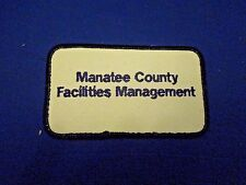 Vintage Manatee County Facilities Management Company Uniform Logo Patch Badge