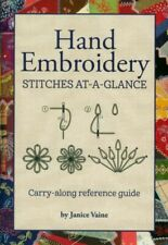Hand Embroidery Stitches at-a-Glance - Book by Janice Vaine - Reference Guide
