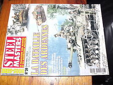 * Steel Masters HS n°29 Bataille des ardennes tome 3 Pz V Panther M7 Priest