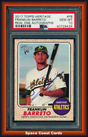 Franklin Barreto 2017 Topps Heritage Real One Auto Rookie RC PSA 10 GEM MINT