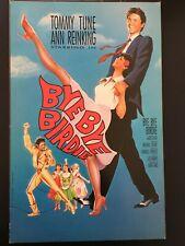 """""""BYE BYE BIRDIE"""" MUSICAL TOMMY TUNE/ANN REINKING Theatre Window Card Poster 1991"""