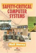 Safety Critical Computer Systems by Storey, Neil