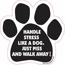 Dog Magnetic Paw Car Decal - Handle Stress Like A Dog - Made In USA