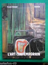 L'ART CONTEMPORAIN KLAUS HONNEF 1990 TASCHEN