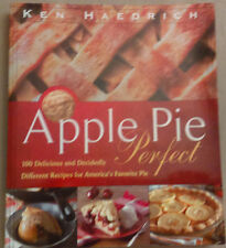 Apple Pie Perfect 100 Delicious Decidedly Different Recipes America's Fav Pie