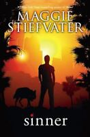 Shiver: Sinner by Maggie Stiefvater (2015, Paperback)