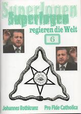 Superlogen Regieren die Welt Teil 6 Taschenbuch – 1. August 2017