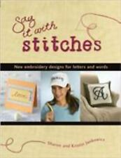 Say It With Stitches: New Embroidery Designs for Letters and Words - New - Janko