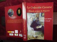 COLECCION CERVERA MONEDA ANTIGUA HISPANIA by METCALF/SPAIN COINS/RARE SIGNED
