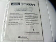 Pioneer CT-W300 Owner's Manual  Operating Instructions Istruzioni