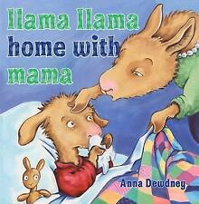 Llama Llama Home with Mama  by Anna Dewdney ~ New paperback