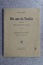 BORDE FELIX. DIX ANS DE TONKIN (1888-1898). RÉCITS DE CONQUÊTE COLONIALE. 1913.