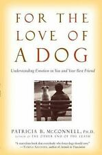 For the Love of a Dog: Understanding Emotion in You and Your Best Friend Patric