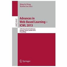 Advances in Web-Based Learning -- ICWL 2013 : 12th International Conference,...