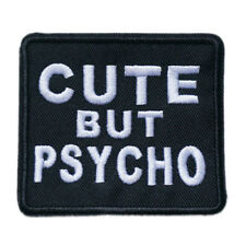 """Cute But Psycho Quotes Slogan Embroidered Iron Sew On Patch 3.8""""X2.7"""""""