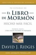 El Libro de Mormon Mas Facil by David J. Ridges (2014, Paperback)