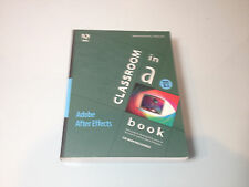 Adobe After Effects - Classroom in a Book Version 3.1 with CD-ROM