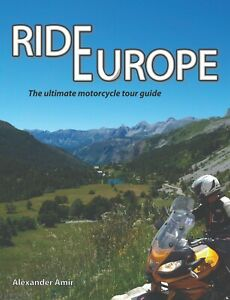 Ride Europe: The ultimate motorcycle tour guide - Travel book, Motorcycle Gift