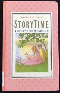 Uncle Arthur's Storytime,Children's True Adventures, Classic Ed 1989 HB Vol 2