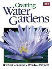 Creating Water Gardens (2003, Paperback)