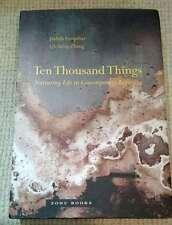 Ten Thousand Things Nurturing Life in Beijing Qicheng Zhang & Judith Farquhar