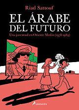 El árabe del futuro. NUEVO. Nacional URGENTE/Internac. económico. NARRATIVA