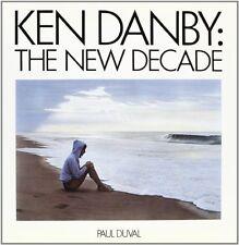 Ken Danby: A New Decade