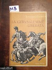 Tasso, Torquato - LA GERUSALEMME LIBERATA - Mondadori - Prima edizione 1959