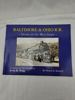 Baltimore & Ohio Railroad - Steam on the West Slope Paperback – January 1, 2013