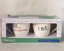 Pfaltzgraff Wedding Mug Set I Do What She Says & I Do Porcelain Mugs 18 ounces