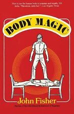 Body Magic by John Fisher (2014, Paperback)