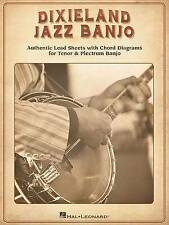 Dixieland Jazz Banjo: Authentic Lead Sheets With Chord Diagrams for Tenor & Plec