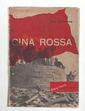A. L. STRONG-CINA ROSSA- LE EDIZIONI SOCIALI 1949-L2887