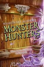Monster Hunters (Nightmare Academy, No. 1)