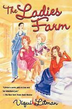 The Ladies Farm by Viqui Litman Paperback Book