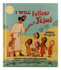 Tommy Nelson Bible Storybook I Will Follow Jesus, Hardcover, J and C Smith