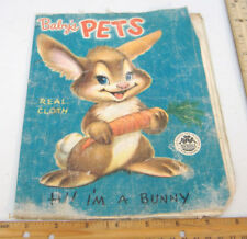 BABY'S PETS~VINTAGE BABY'S REAL CLOTH BOOK~1952 MERRILL COMPANY PUBLISHERS