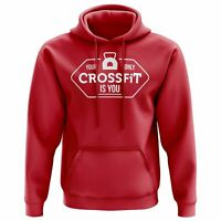 Your Only Crossfit Is You Hoodie Gifts for Women Gym Clothing Workout Hoody Fit