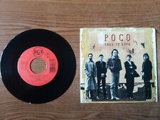 1989 EXCELLENT+Poco  Call It Love / Lovin' You Every Minute  9038-7-R 45