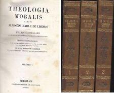 THEOLOGIA MORALIS Sancti Alphonsi Mariae de Ligorio 3 volumi completo 1849