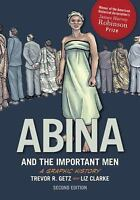 Abina and the Important Men : A Graphic History by Trevor R. Getz