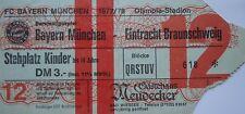 TICKET BL 1977/78 FC Bayern München - Braunschweig