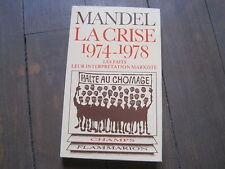 Ernest MANDEL: la crise 1974-1978