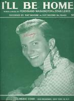 I'll Be Home Recorded by Pat Boone on Dot Records 1956 Sheet Music