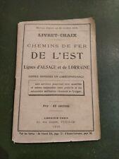 Livret Chaix - Chemin de Fer de l'Est - Lignes Alsace Lorraine - 1919
