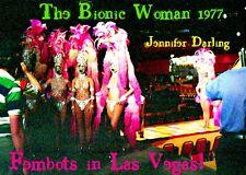 THE BIONIC WOMAN 1977 Original On-Set 8x10 Color Print!  FEMBOTS IN LAS VEGAS!!