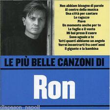 Ron: Le Piu' Belle Canzoni Di Ron - CD