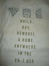 BUILD, BUY, REMODEL A HOME ANYWHERE IN THE VH-1 USA (XL) T-Shirt Welcome Home