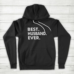 Best Husband Ever Wedding Anniversary Dad Father's Day Gift Hubby Hoodie Sweater